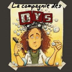 La Compagnie des DYS